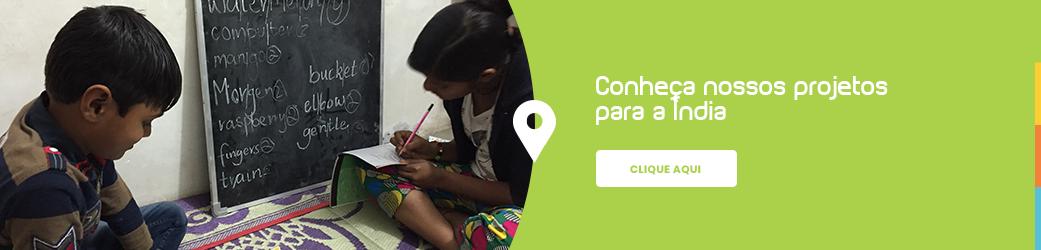 Conheça nossos projetos na Índia